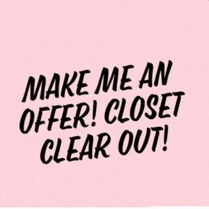 CLOSET CLEAR OUT!!!